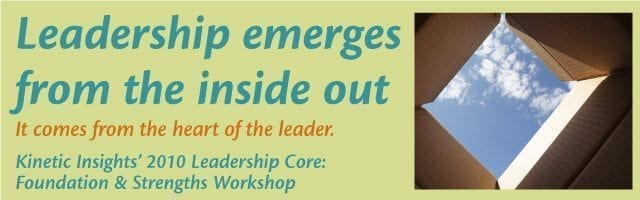 Leadership emerges from the inside out